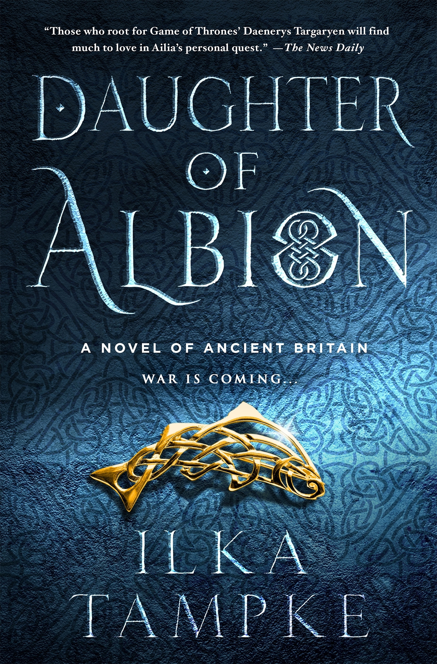 Daughter of Albion: A Novel of Ancient Britain  by  Ilka Tampke