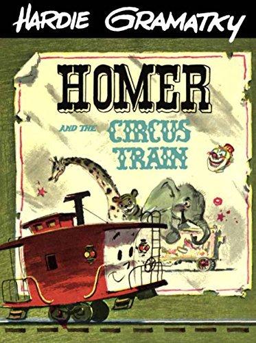 Homer and the Circus Train Hardie Gramatky