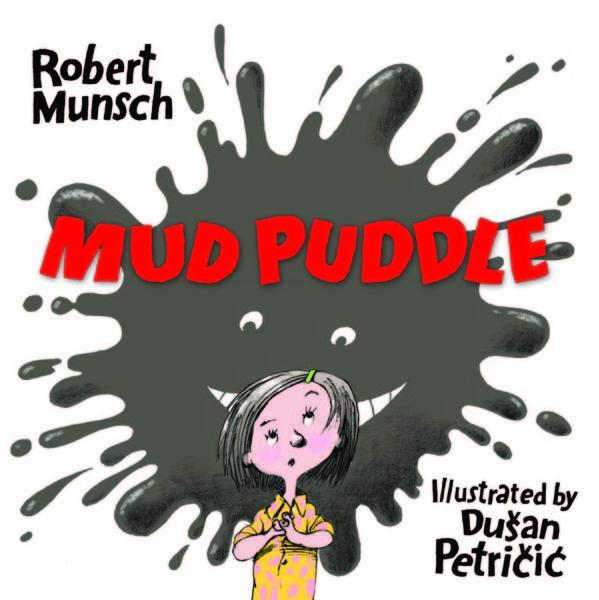 Mud Puddle (Board Book)  by  Robert Munsch