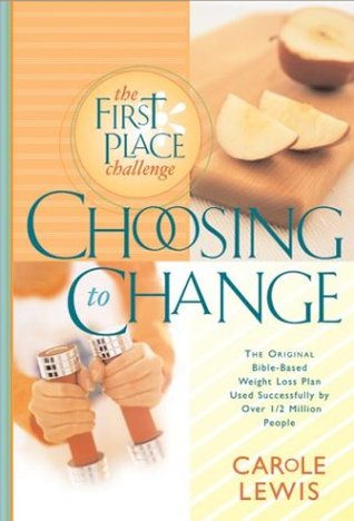 Choosing to Change  by  Carole Lewis