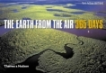 The Earth From The Air   365 Days Yann Arthus-Bertrand