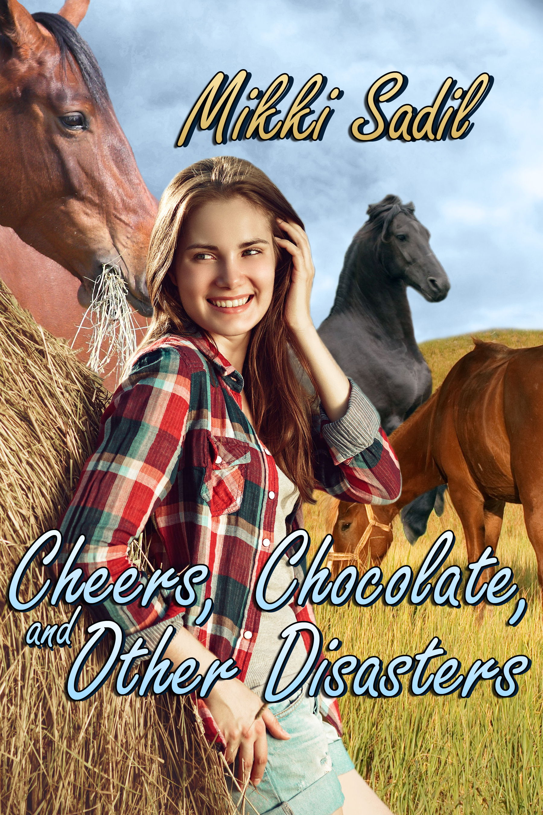 Cheers, Chocolate and Other Disasters  by  Mikki Sadil