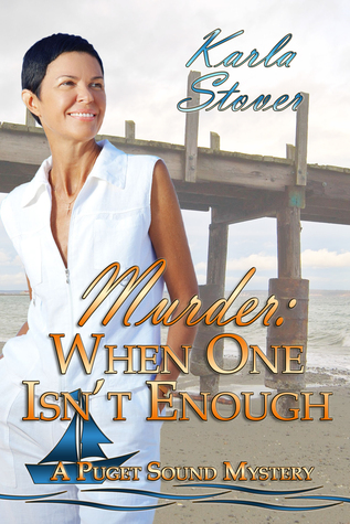 Murder, When One Isn't Enough Karla Stover