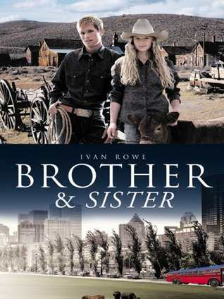 BROTHER & SISTER  by  IVAN ROWE