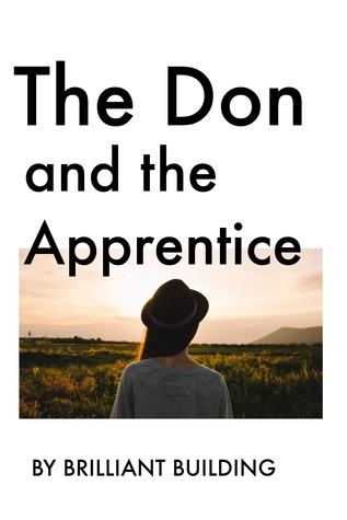 The Don and the Apprentice Brilliant Building
