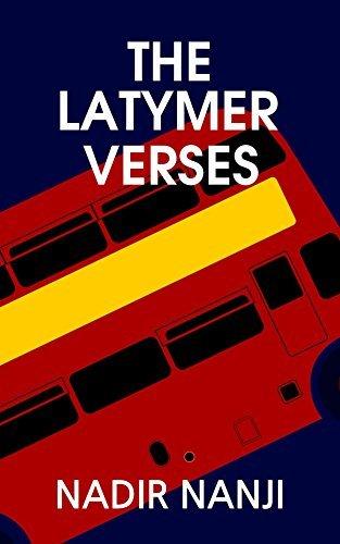 The Latymer Verses Nadir Nanji