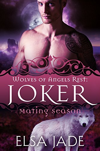 Joker: Wolves of Angels Rest #2 Elsa Jade