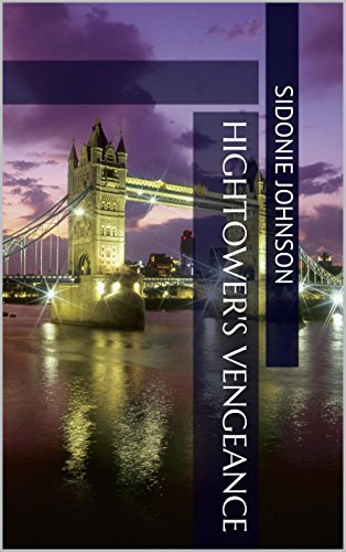 Hightowers Vengeance (A Hightower Romance Book 1)  by  Sidonie Johnson