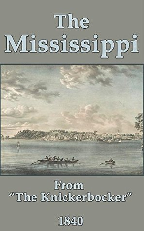 The Mississippi (1840) T.B.T.