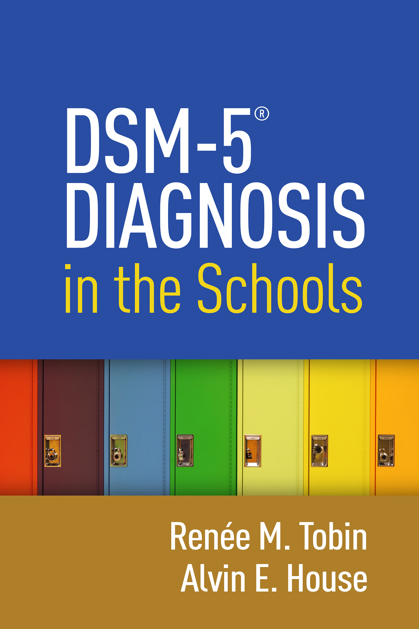 DSM-5® Diagnosis in the Schools  by  Renée M. Tobin