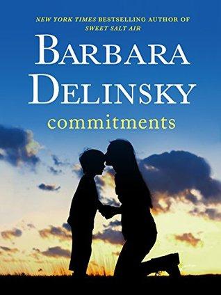 Commitments: A Novel Barbara Delinsky
