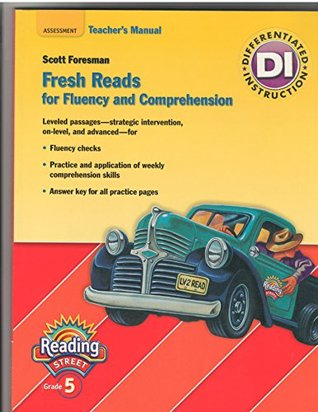 Fresh Reads for Fluency and Comprehension - Teachers Manual - 5th Grade (Reading Street, Assessment Scott Foresman
