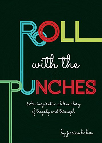 Roll With The Punches  by  Jessica Haber