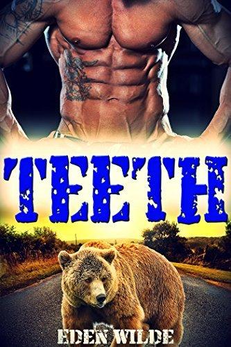 Teeth: A Werebear Shifter Romance  by  Eden Wilde