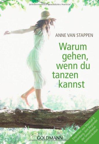 Warum gehen, wenn du tanzen kannst Anne Van Stappen