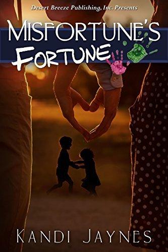 Misfortunes Fortune Kandi Jaynes