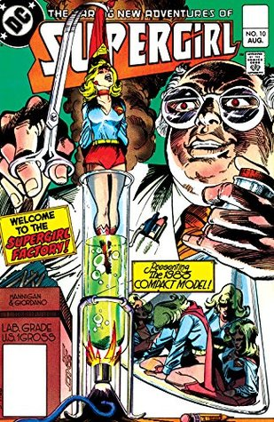 The Daring New Adventures of Supergirl (1982-) #10  by  Paul Kupperberg