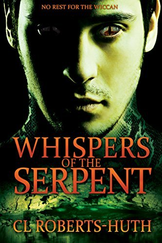 Zoë Delante: Whispers of the Serpent (Paranormal Thriller) (Zoë Delante Thrillers Book 2)  by  C.L. Roberts-Huth