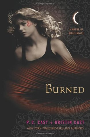 Burned: A House of Night Novel (House of Night, #7) P.C. Cast