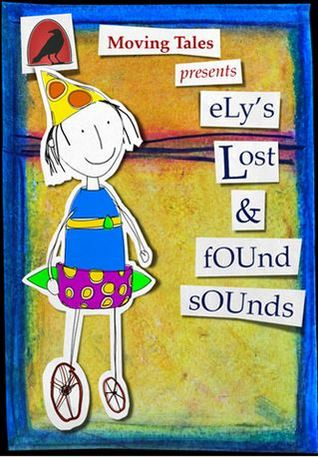 Ellys lost & found sounds Jacqueline O Rogers