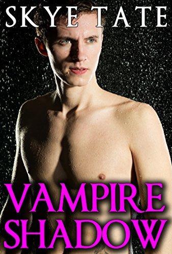 Vampire Shadow Skye Tate