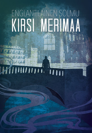 Englantilainen solmu  by  Kirsi Merimaa