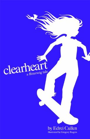 Clearheart (Flitterwig #2) Edrei Cullen