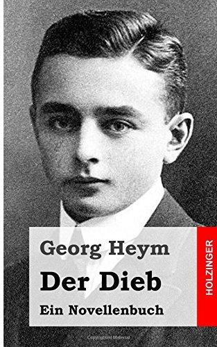 Der Dieb: Ein Novellenbuch  by  Georg Heym