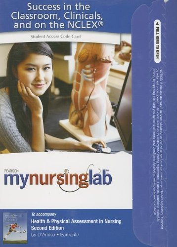 MyNursingLab -- Access Card -- for Health and Physical Assessment in Nursing (MyNursingLab Donita DAmico