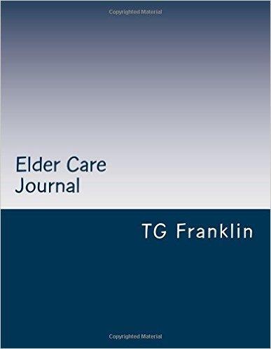 Elder Care Journal TG Franklin