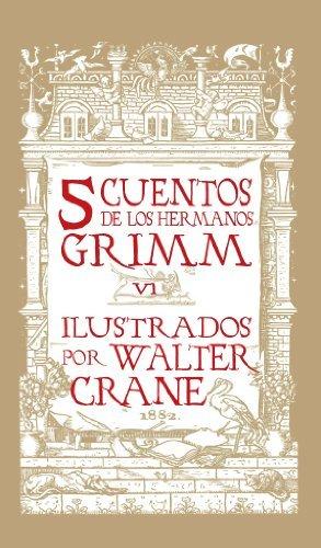 Cinco Cuentos de Grimm (Cinco Cuentos de los Hermanos Grimm nº 6)  by  Hermanos Grimm