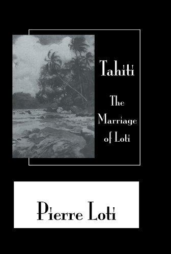 Tahiti The Marriage Of Loti  by  Loti