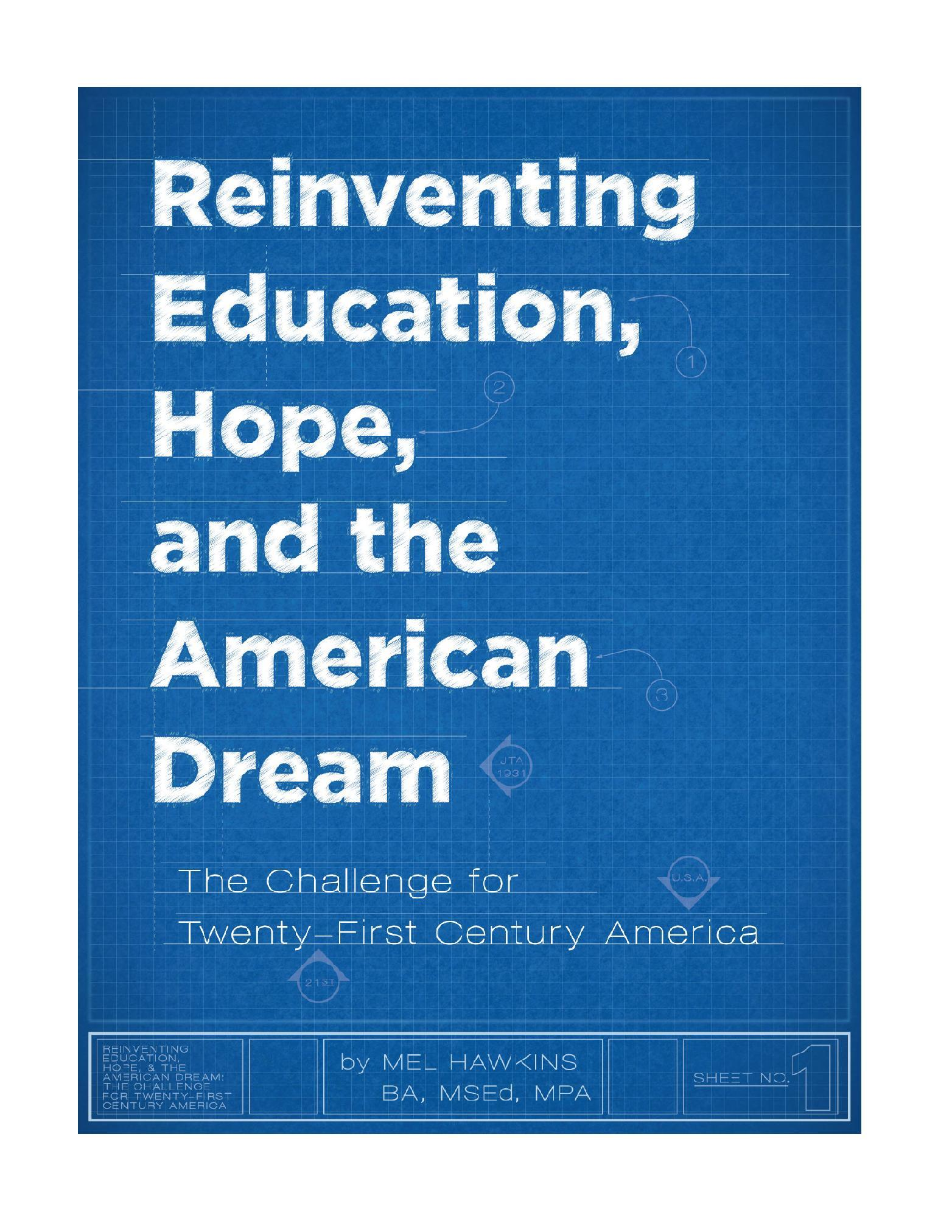Reinventing Education Hope and the American Dream  by  Mel Hawkins