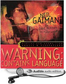 Warning: Contains Language: Stories and Poems from Angels & Visitations [Unabridged] [Audible Audio Edition]  by  Neil Gaiman