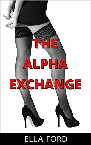 The Alpha Exchange  by  Ella Ford
