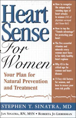 Heartsense for Women: Your Plan for Natural Prevention and Treatment  by  Stephen Sinatra