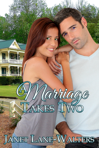 A Marriage Takes Two Janet Lane Walters