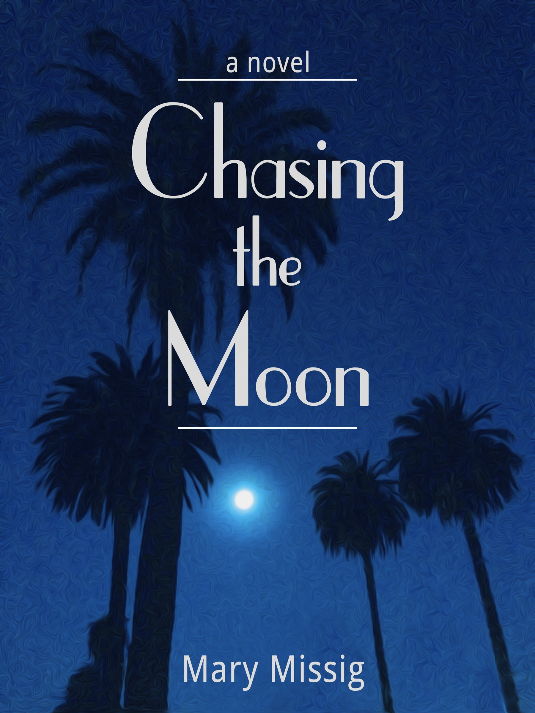 Chasing the Moon Mary Missig