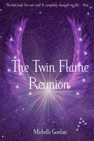 The Twin Flame Reunion  by  Michelle Gordon