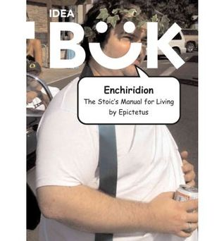 Enchiridion: The Stoics Manual for Living  by  Epictetus