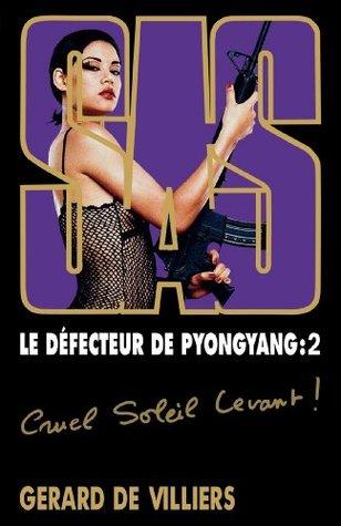 SAS 169 Le défecteur de Pyongyang 2 Gérard de Villiers