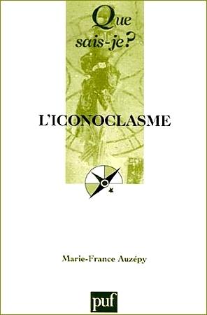 Liconoclasme Marie-France Auzépy