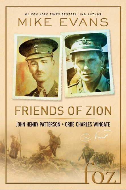 Friends of Zion John HenryPatterson + Orde Charles Wingate  by  Mike Evans
