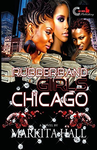 RubberBand Girls Chicago  by  Markita Halll