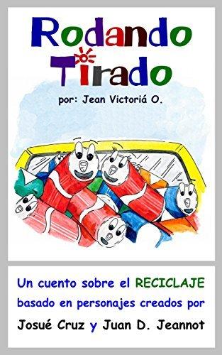 Rodando Tirado  by  Jean Victoria