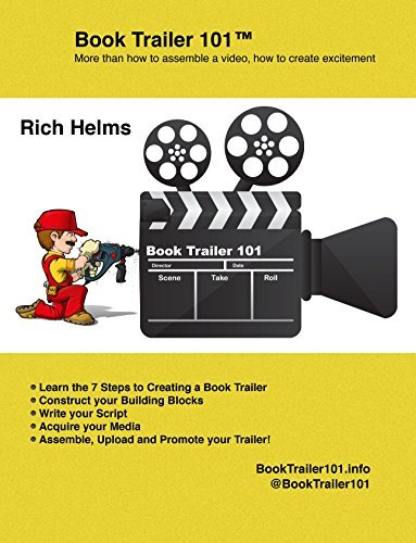 Book Trailer 101: How to create a Book Trailer  by  Rich Helms