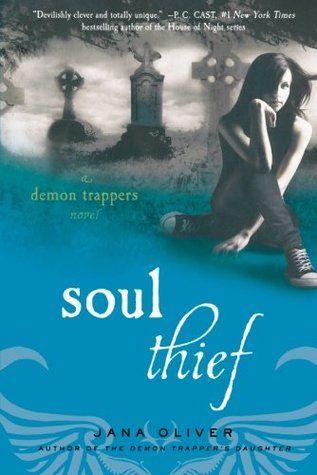 Soul Thief (The Demon Trappers #2) Jana Oliver