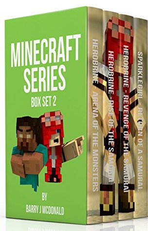 Minecraft Series Book 2 - (4 Books For The Price Of 2) *An Unofficial Minecraft Chapter Books Series. Barry J McDonald