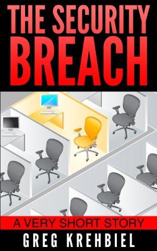 The Security Breach Greg Krehbiel