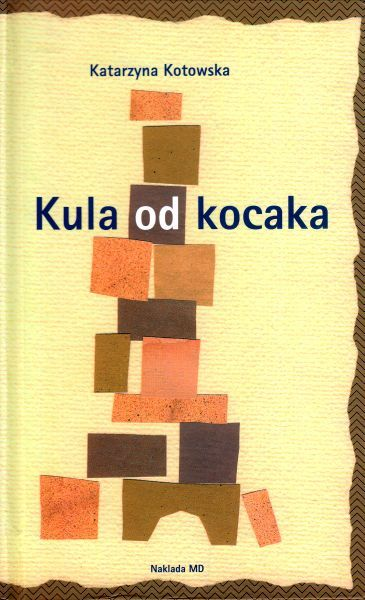 Kula od kocaka Katarzyna Kotowska